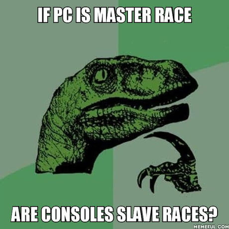 No seriously, f**k you guys. I love my PC, but anyone who says they didn't love their Play Station 1 is a liar