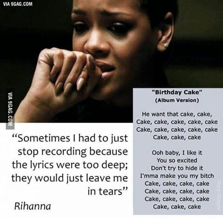 Peachy Rihannas Songs Are So Deep 9Gag Funny Birthday Cards Online Elaedamsfinfo