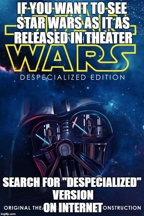 Despecialized edition torrent | Download Star Wars