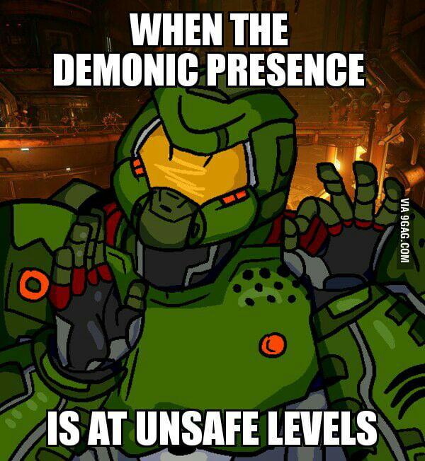 demonic presence at unsafe levels