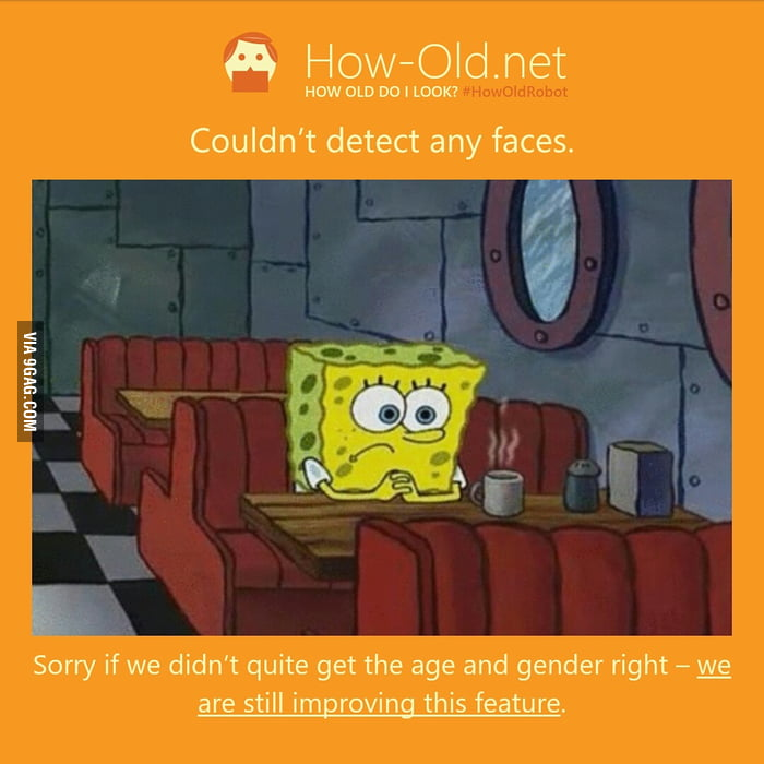 Even this app couldn't detect how old spongebob is - 9GAG