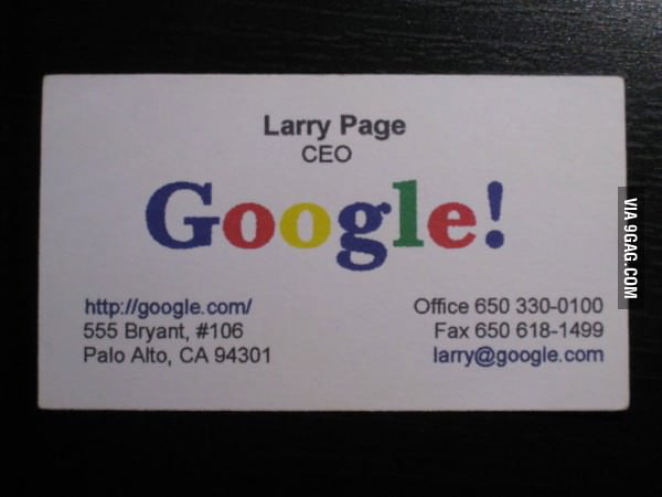 The business card of larry page googles ceo in 1998 9gag the business card of larry page google039s ceo colourmoves