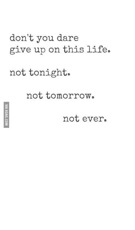 When I\'m feeling down quotes help more than people do lol - 9GAG