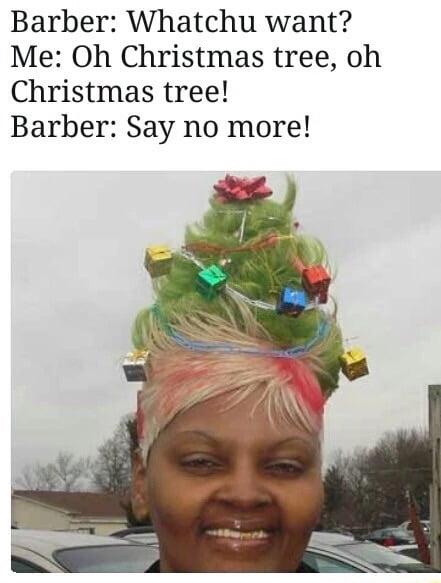 Oh Christmas weave, Oh Christmas weave... - 9GAG