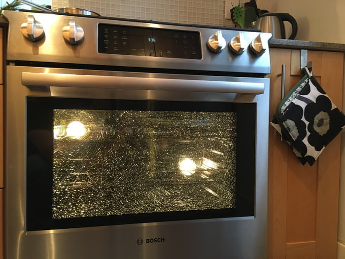The Gl Door Of My Oven Shattered From Overheating 9gag
