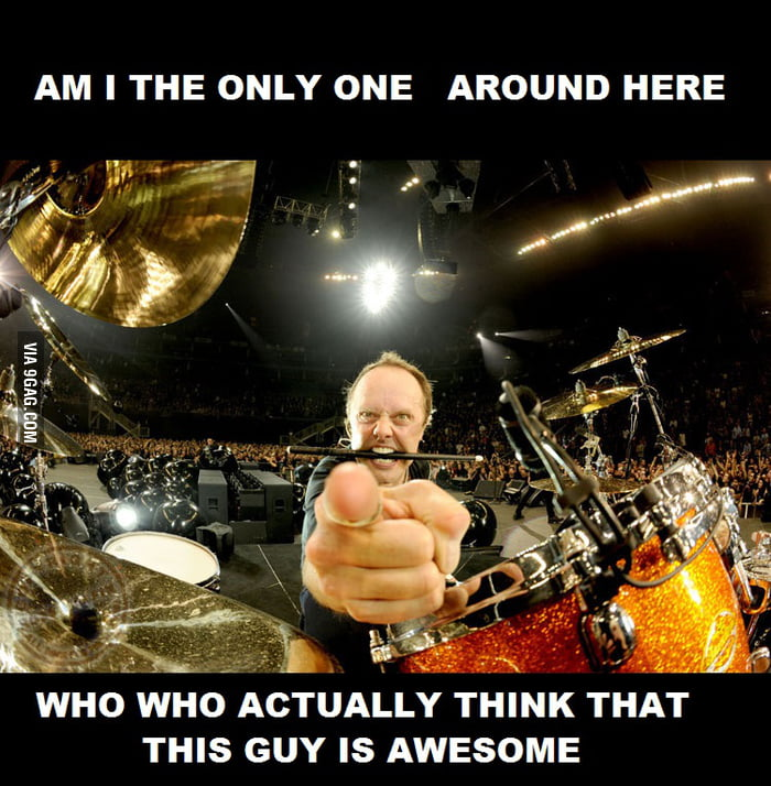 Haters gonna hate  Yes, he isn't the best drummer in the