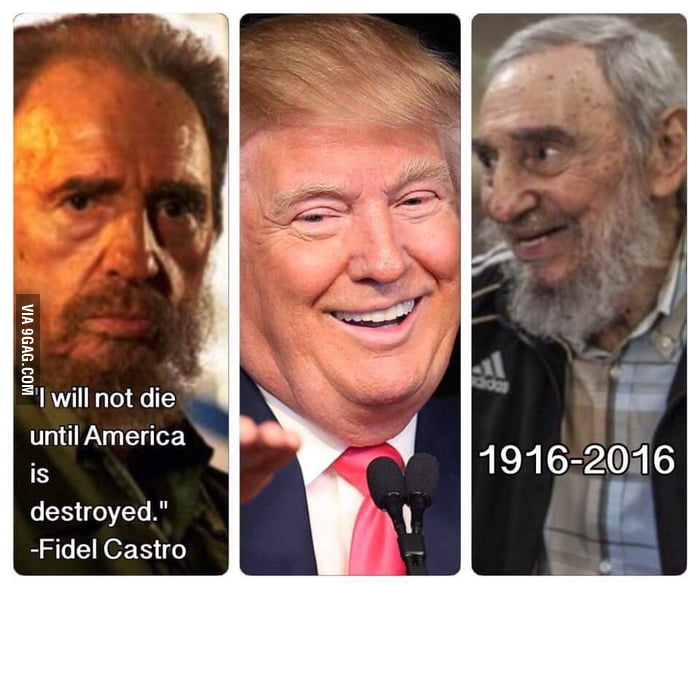 aW8pREn_700b rip fidel castro cause of death trump 9gag