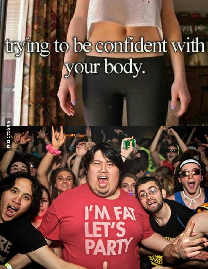 Trying to be confident with your body