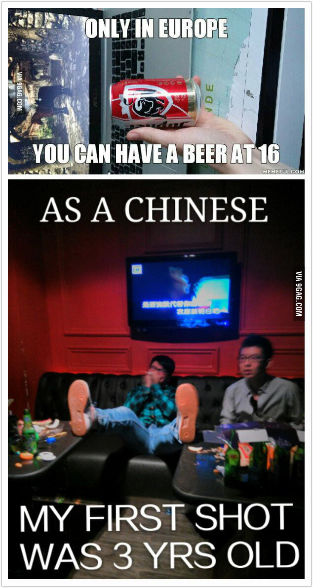 Age Is No 9gag Drinking Simply - That In Guy,there To China