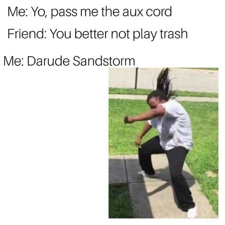 Darude Sandstorm - 9GAG