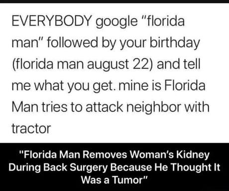 Florida man august 22