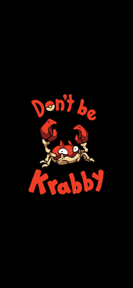 Dont Be Krabby