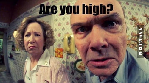 My parents when I come back home late at night...