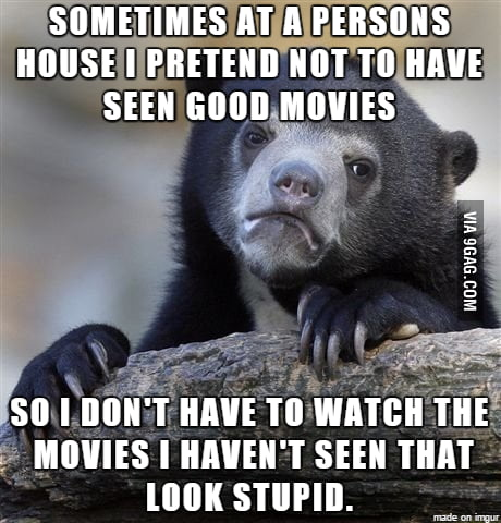 I'd just rather rewatch some movies.
