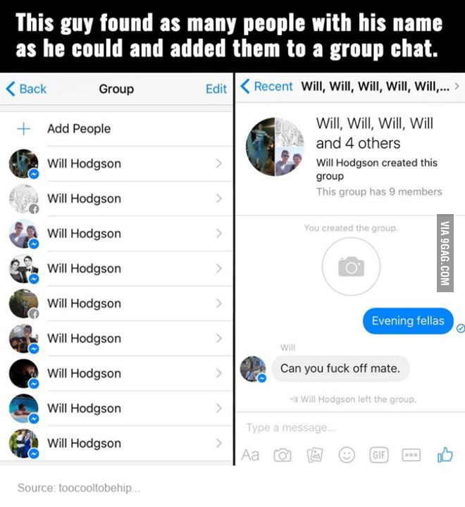 This guy search for people with same name and made a group chat ...