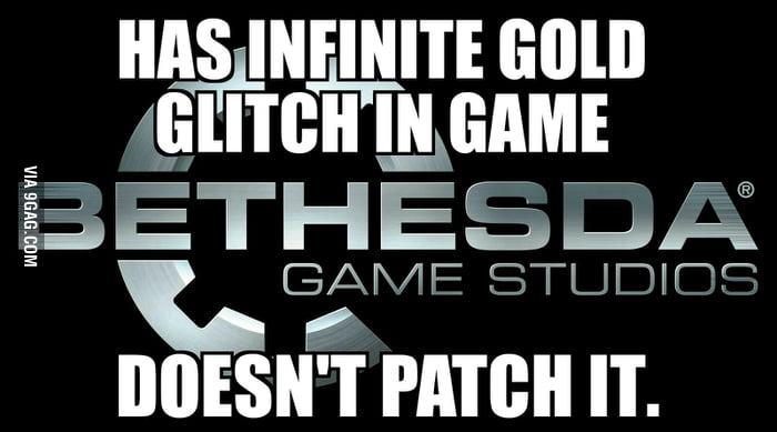 Good Guy Bethesda (Skyrim) - 9GAG