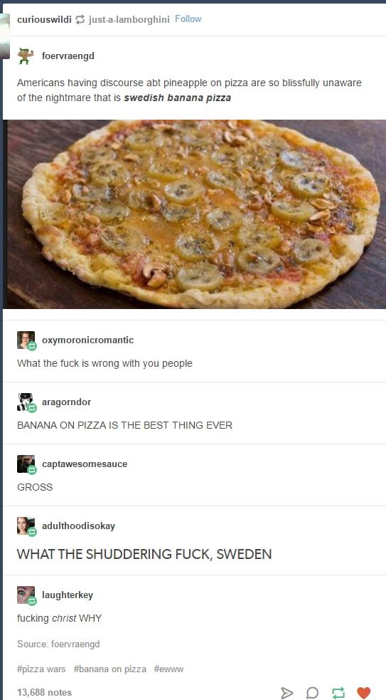 Wtf Swedish Banana Pizza 9gag