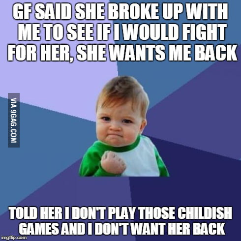 My heart wanted her back, but my brain said no - 9GAG