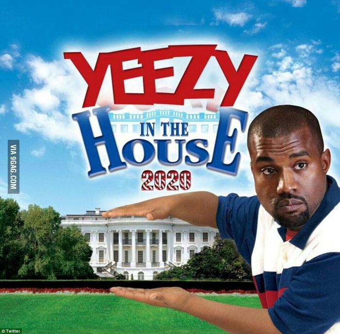 Yeezy in da House - 9GAG