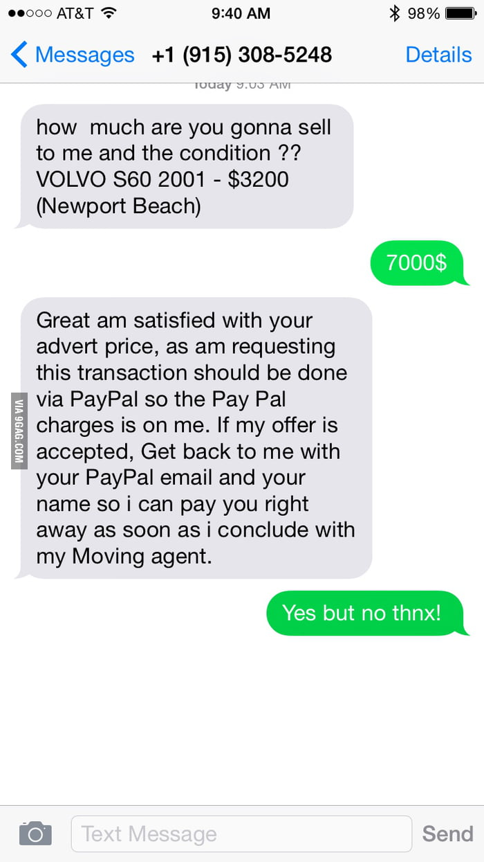 Trying to sell my car on Craigslist and I keep getting these scams ...