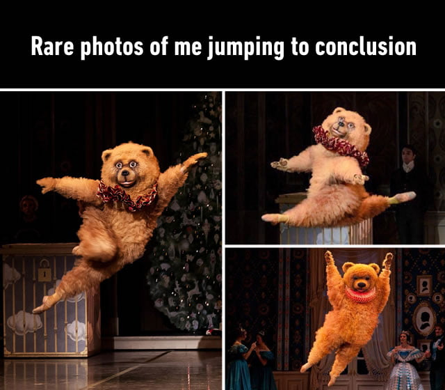 The Only Exercise You Get Is Jumping To Conclusions 9gag
