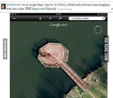 This is true!! Wow google! - 9  Google Maps on
