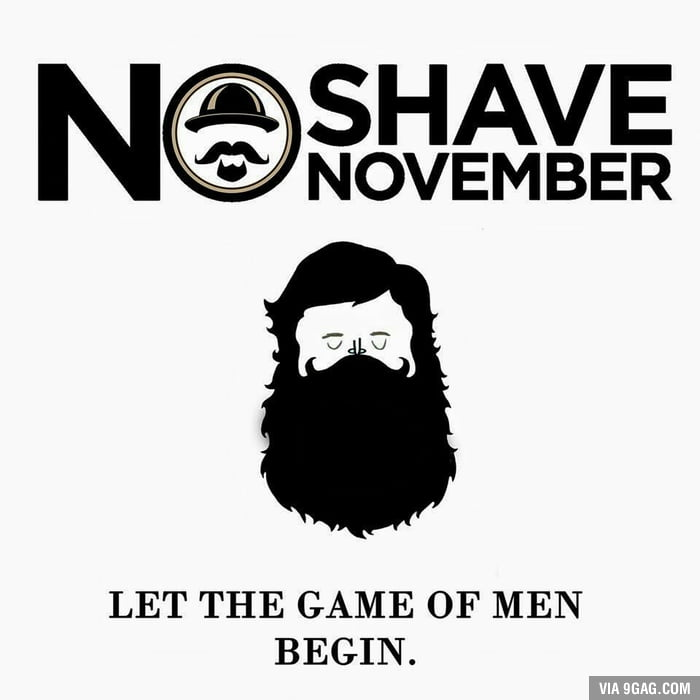 Brace Yourself. No Shave November is Coming.