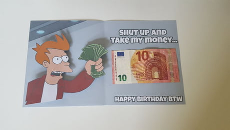 Best 30 my money fun on 9gag the perfect birthday card doesnt exi bookmarktalkfo Image collections