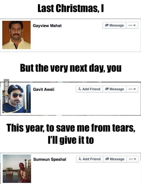 Last Christmas I Gayview Mahat.Last Christmas Wham Lyrics 9gag