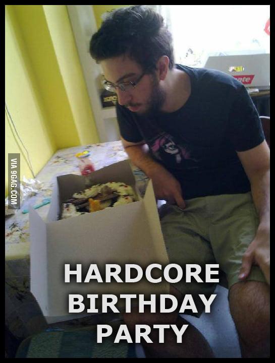 Hardcore birthday party