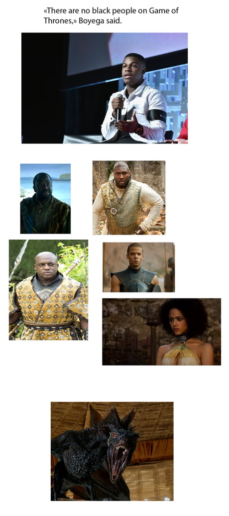 So no black characters in Game Of Thrones