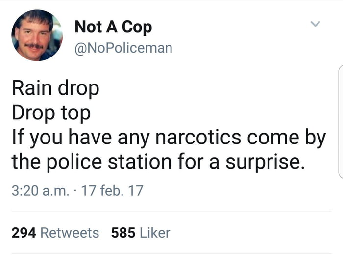 I think he might be a cop