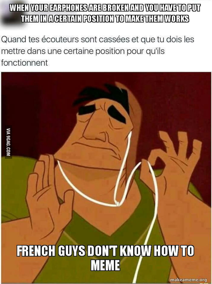 anyy8oE_700b the french memes makers community ! french memes are special 9gag