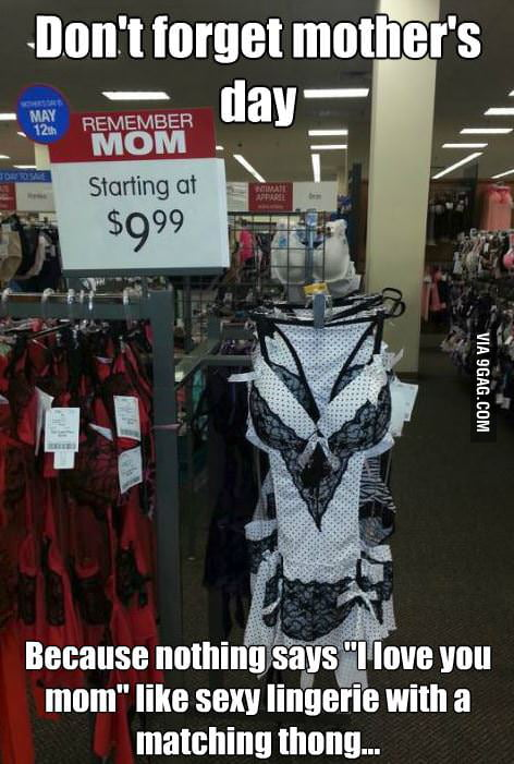 Seriously, for Mother's day?