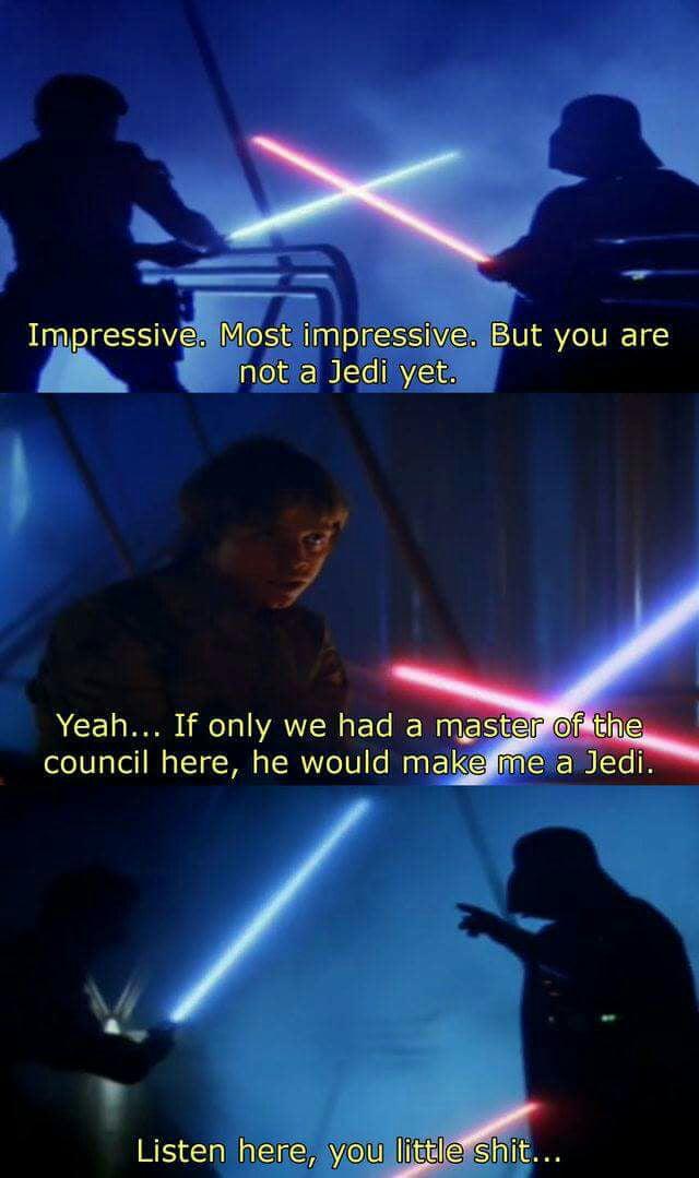 """Listen here you little shit"" - Darth Vader - 9GAG"
