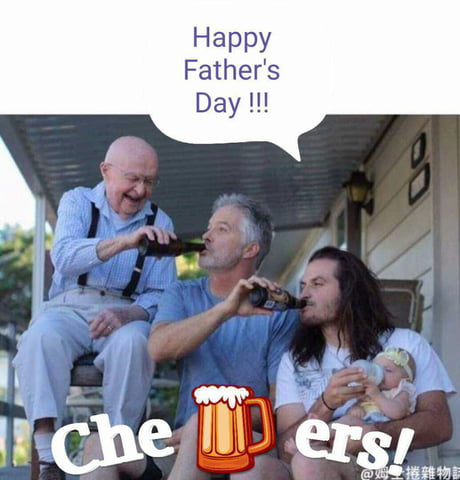 Cheers to all the fathers