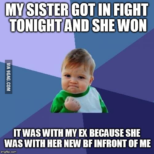 I Love My Sister So Much She Is Fcking Awsome 9gag