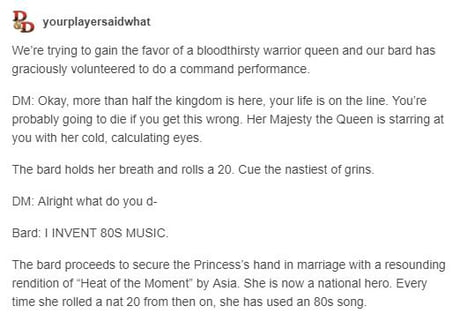 Why you should always have a Bard in our party DnD story #19 - 9GAG