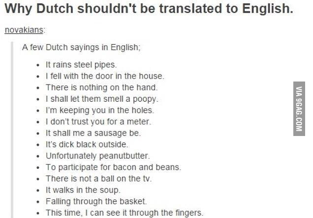 Don T Translate Dutch To English 9gag