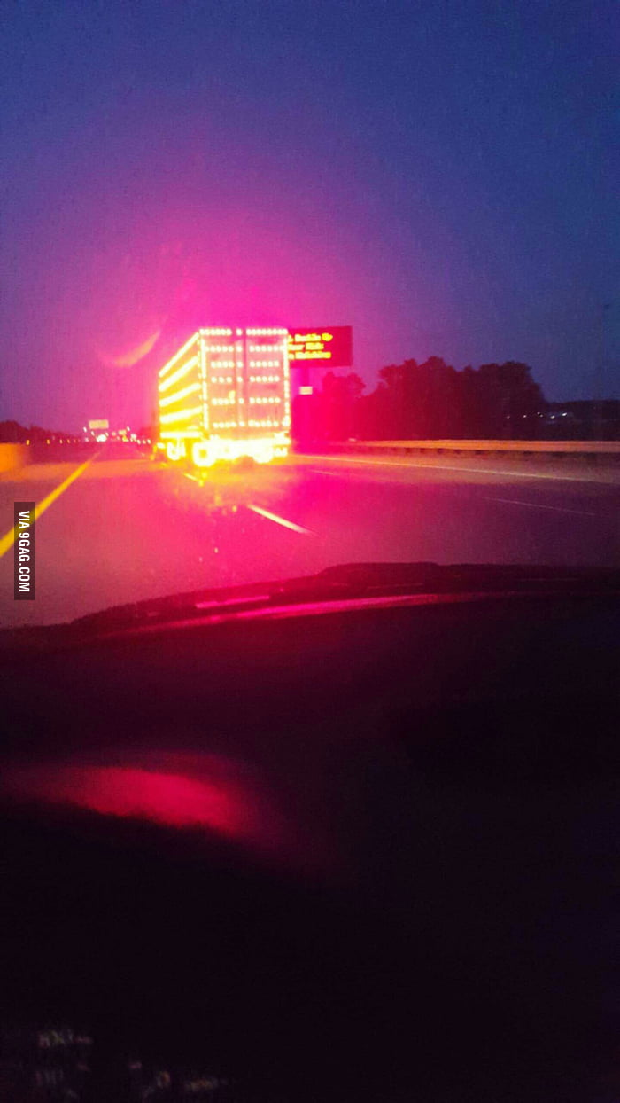 Lit Up Like A Christmas Tree.This Whole Trailer Lit Up Like A Christmas Tree 9gag