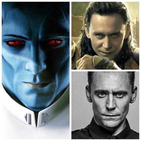 Not Cumberbatch. Not Waltz. Hiddleston. Thrawn.