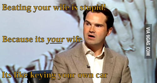 Beating your wife is stupid!