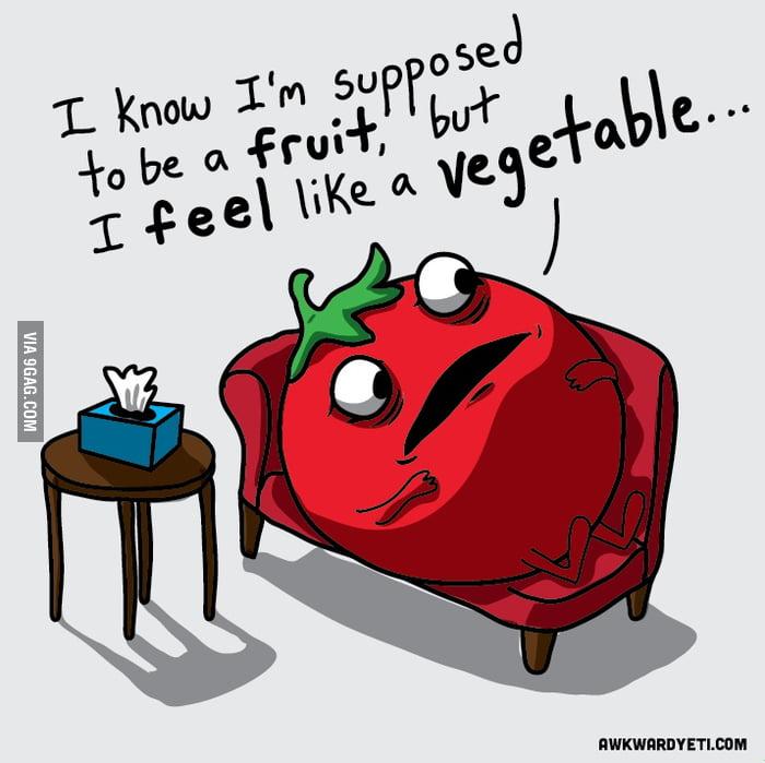 I know I'm a fruit