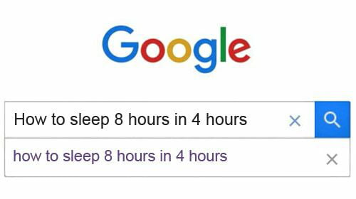 How To Sleep 8 Hours In 4 Hours 9gag