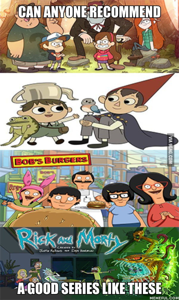 I Would Also Recommend These Gravity Falls Over The Garden Wall