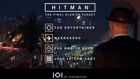 HITMAN: Final ET of the season. The Entertainer.